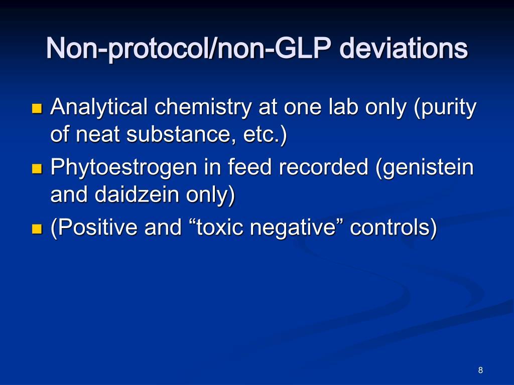 Non-protocol/non-GLP deviations