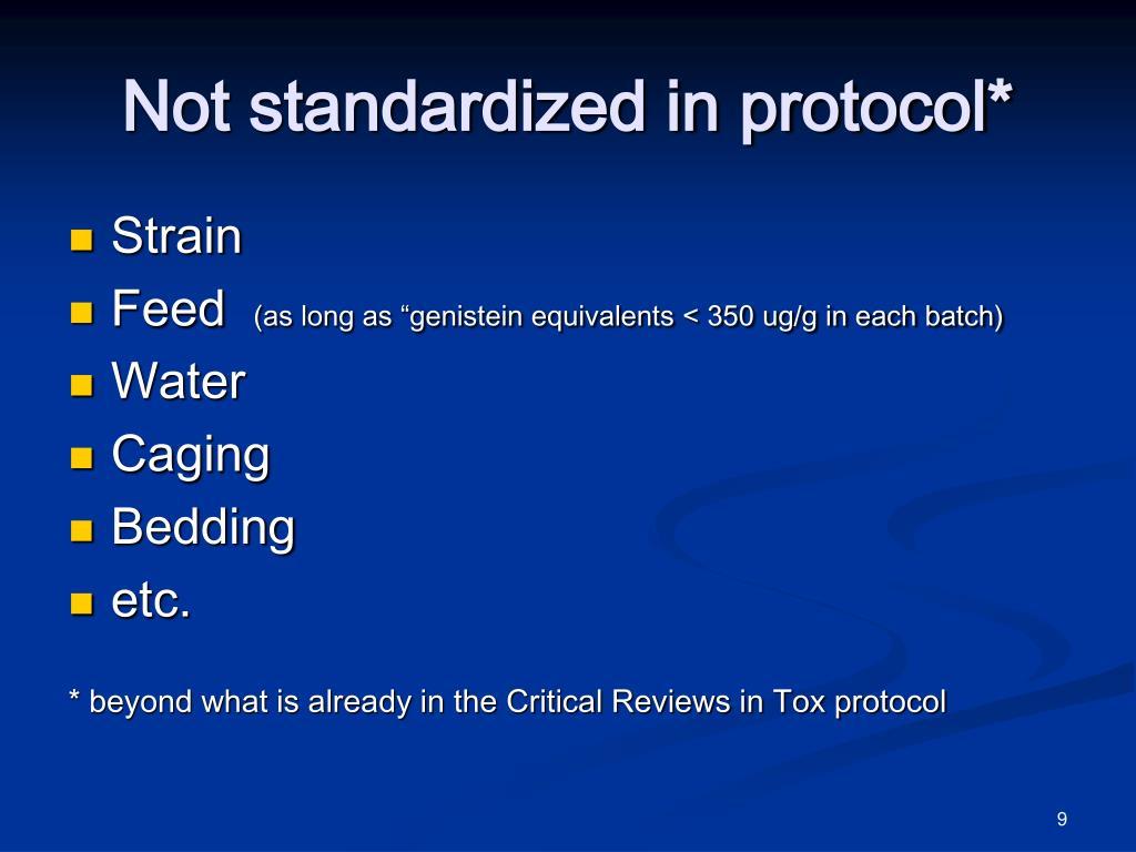Not standardized in protocol*