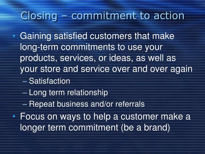 Closing – commitment to action