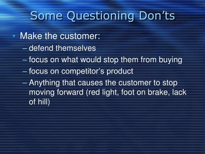 Some Questioning Don'ts