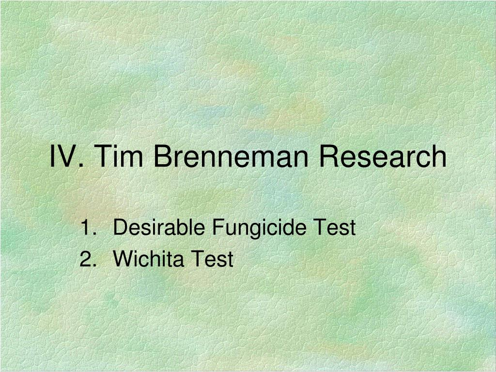 IV. Tim Brenneman Research