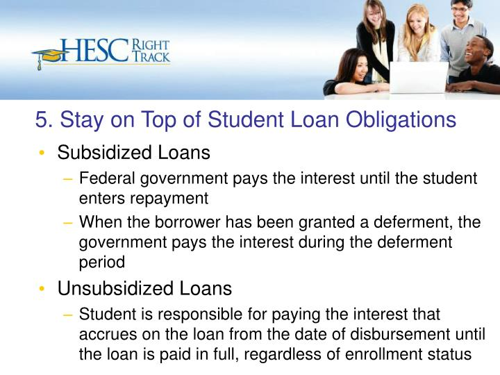 5. Stay on Top of Student Loan Obligations