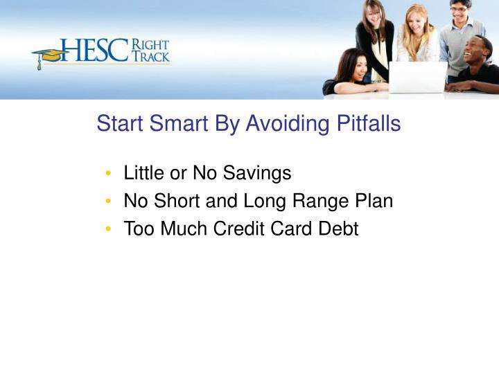 Start Smart By Avoiding Pitfalls