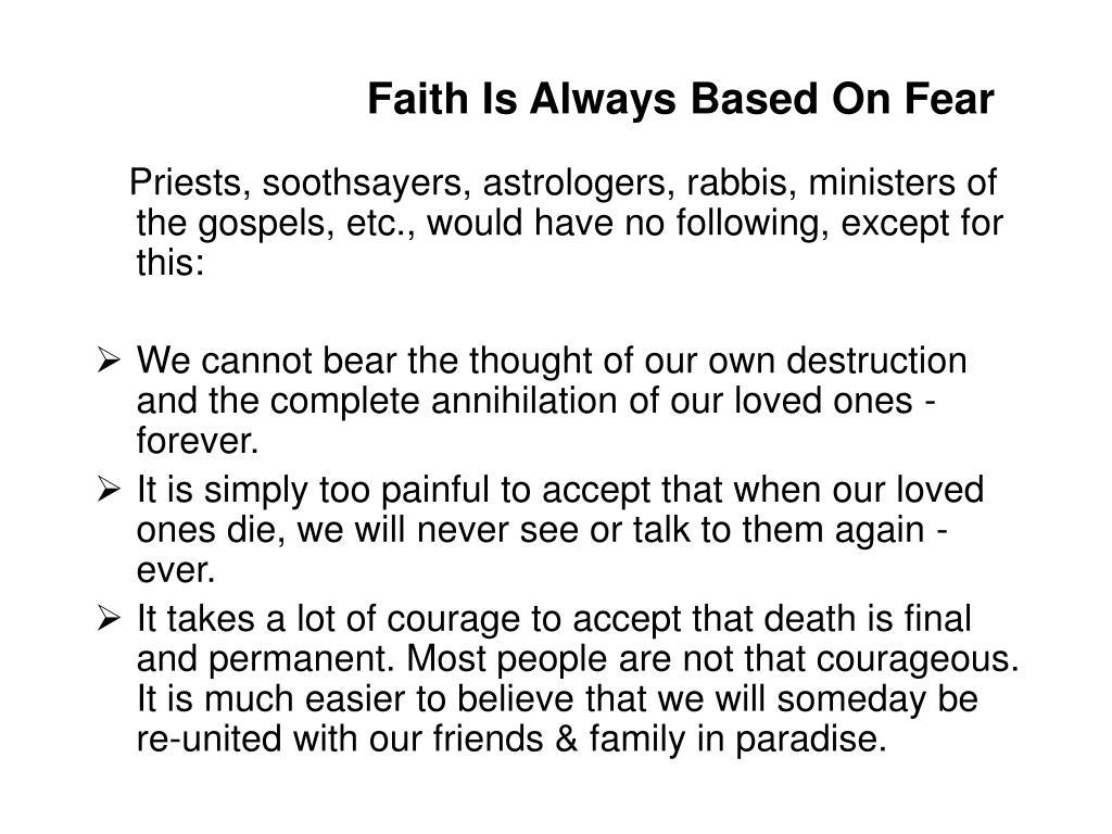 Faith Is Always Based On Fear