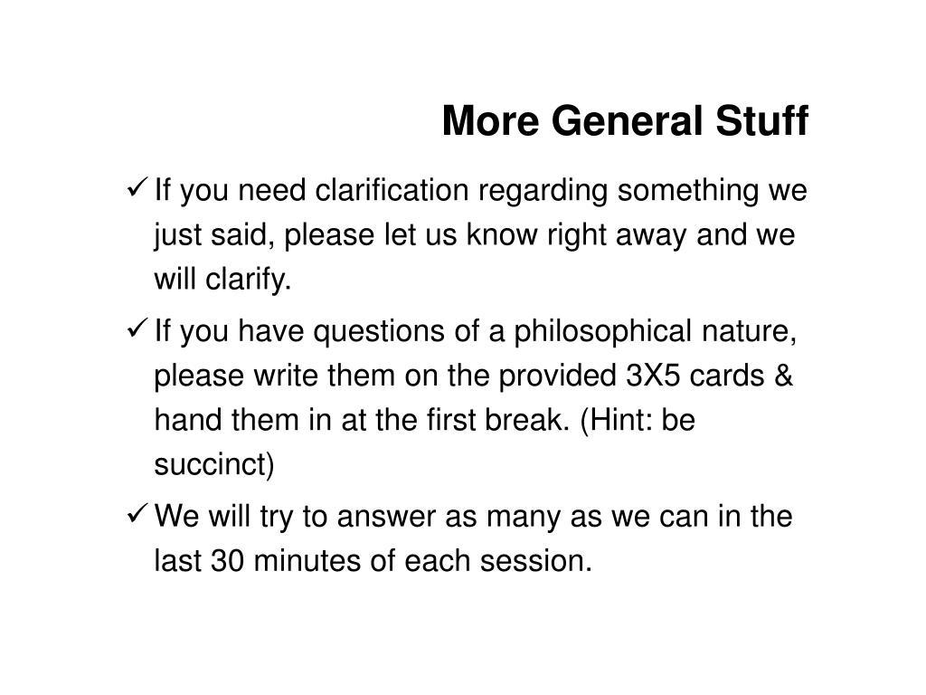 More General Stuff