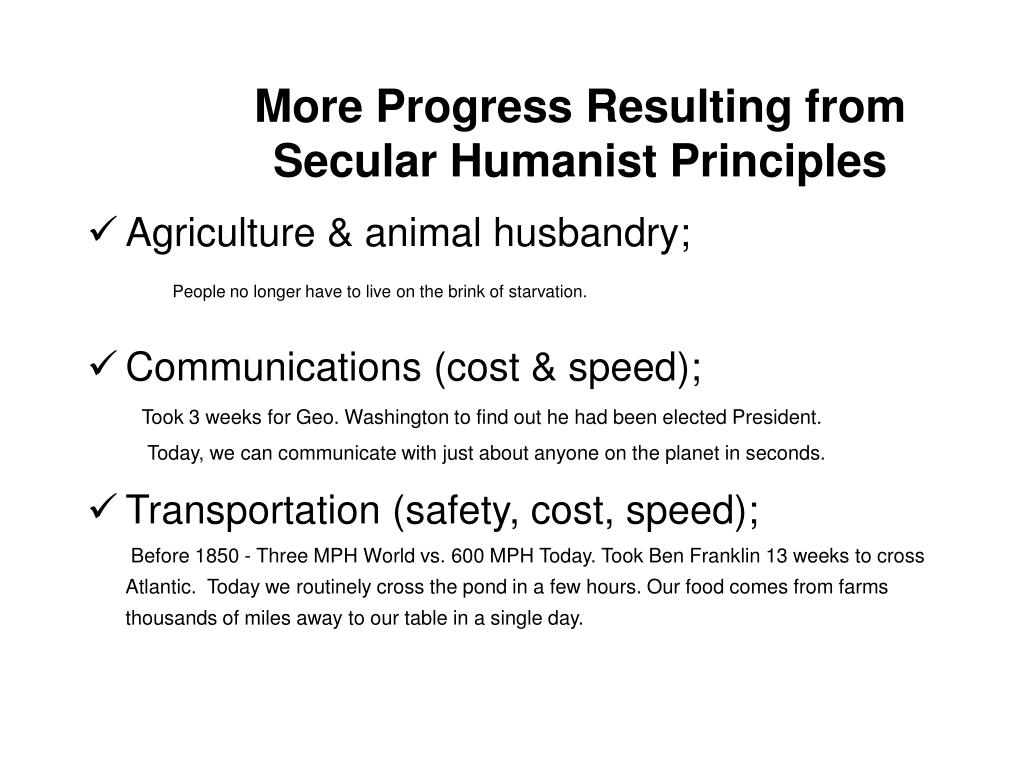 More Progress Resulting from Secular Humanist Principles