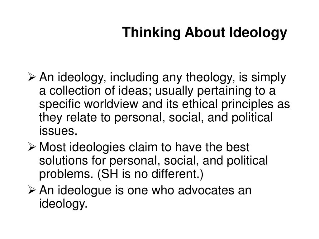 Thinking About Ideology