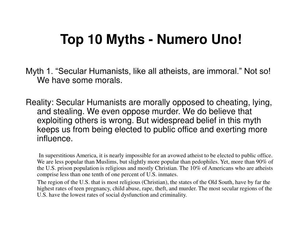 Top 10 Myths - Numero Uno!