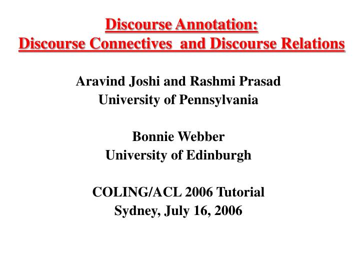 discourse annotation discourse connectives and discourse relations n.
