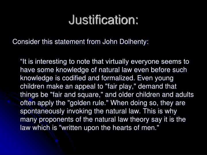 Justification: