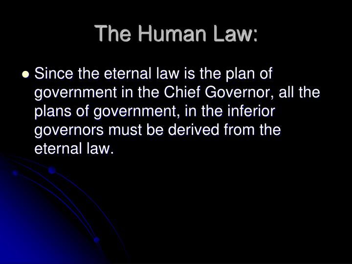 The Human Law: