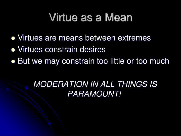 Virtue as a Mean