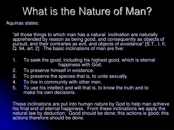 What is the Nature of Man?