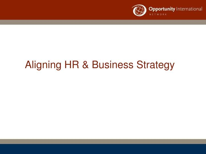 aligning hr business strategy n.