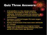 quiz three answers