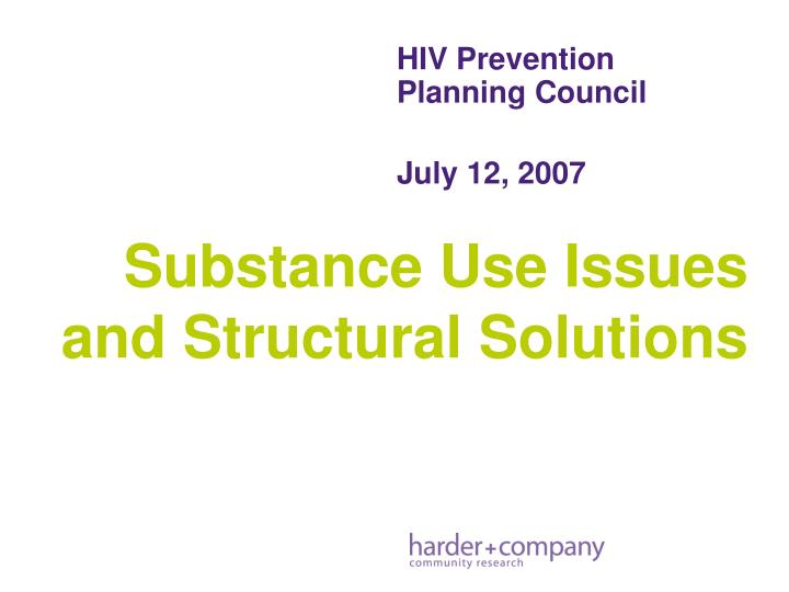Hiv prevention planning council july 12 2007