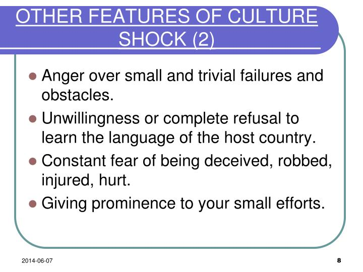 OTHER FEATURES OF CULTURE SHOCK