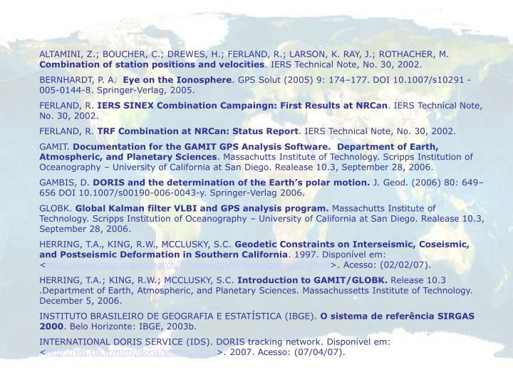 ALTAMINI, Z.; BOUCHER, C.; DREWES, H.; FERLAND, R.; LARSON, K. RAY, J.; ROTHACHER, M.