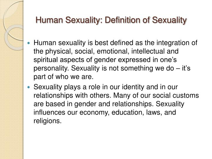 Human Sexuality: Definition of Sexuality