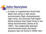 john henryism