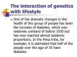 the interaction of genetics with lifestyle66
