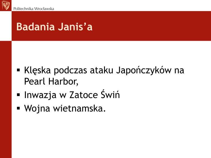 Badania Janis'a