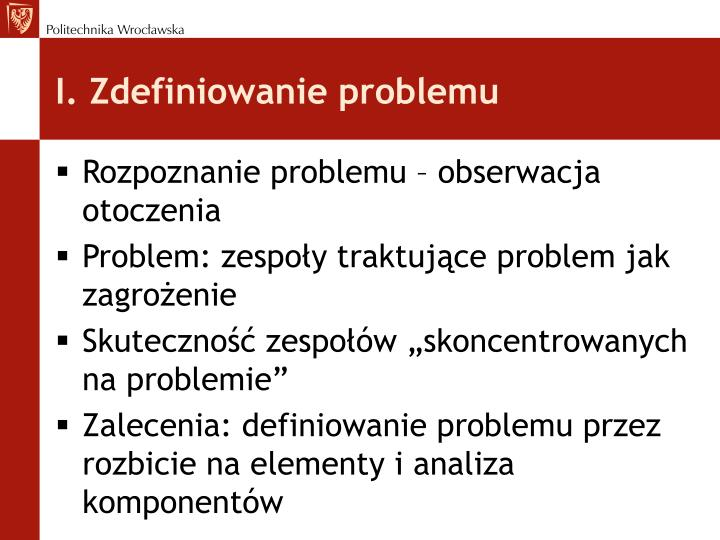 I. Zdefiniowanie problemu