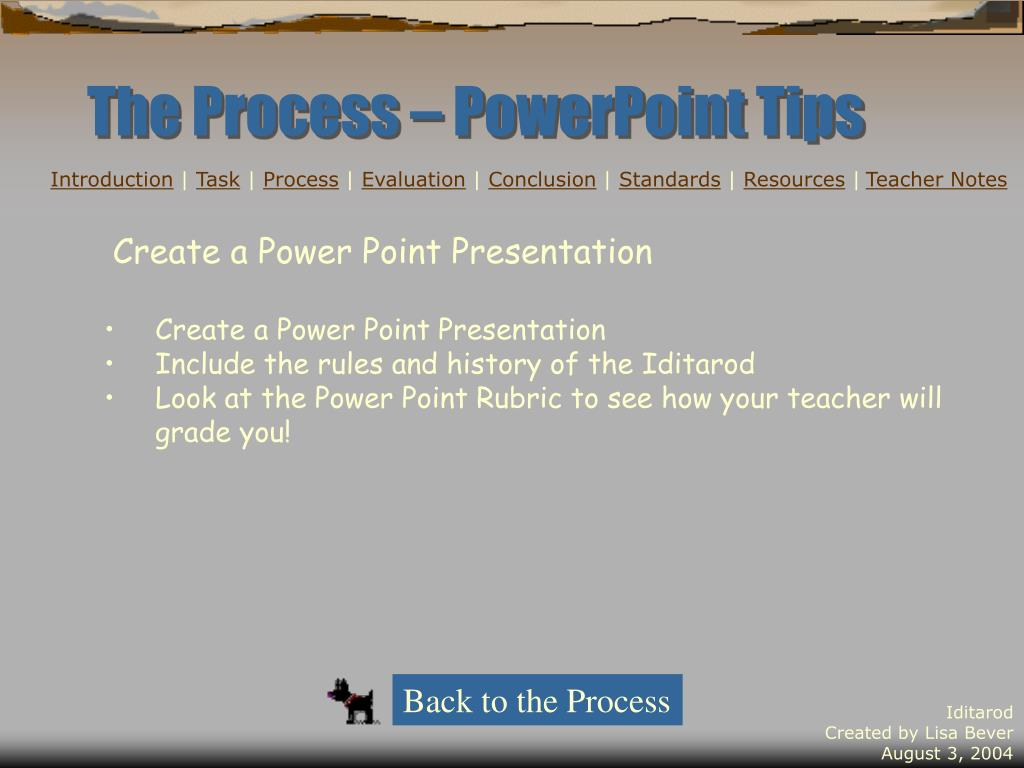 The Process – PowerPoint Tips