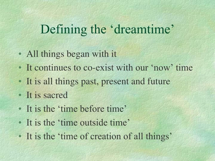 Defining the dreamtime