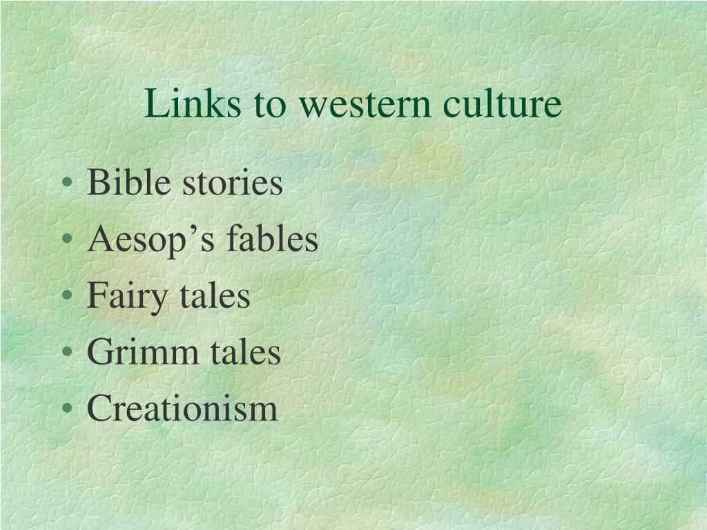 Links to western culture