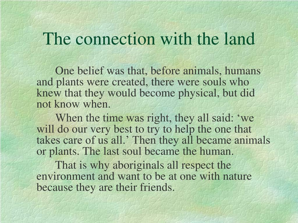 The connection with the land