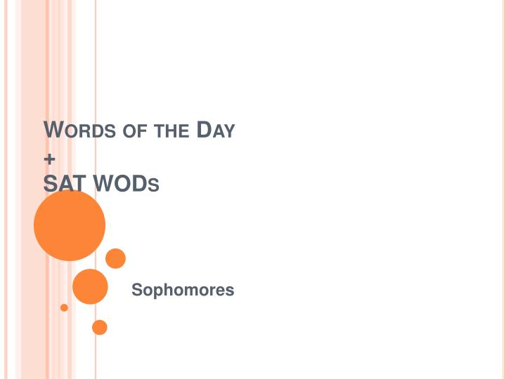 words of the day sat wods n.