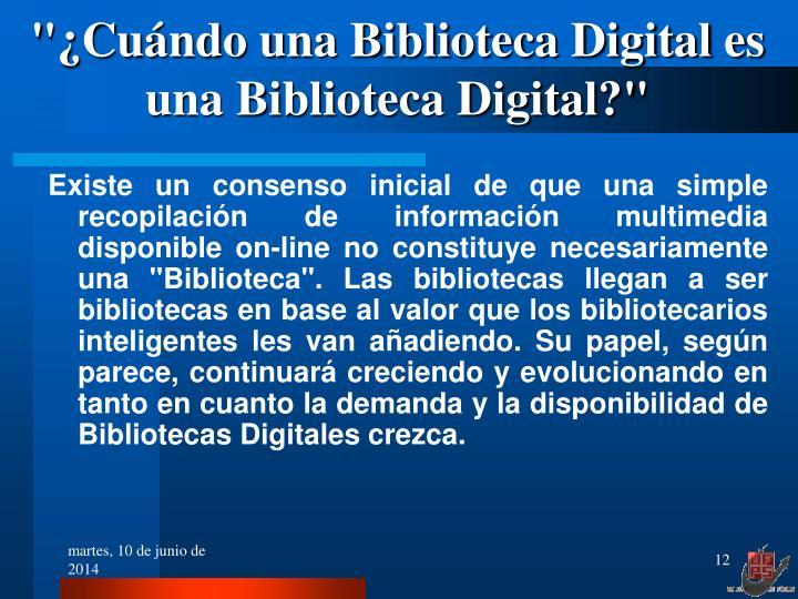 """""""¿Cuándo una Biblioteca Digital es una Biblioteca Digital?"""""""