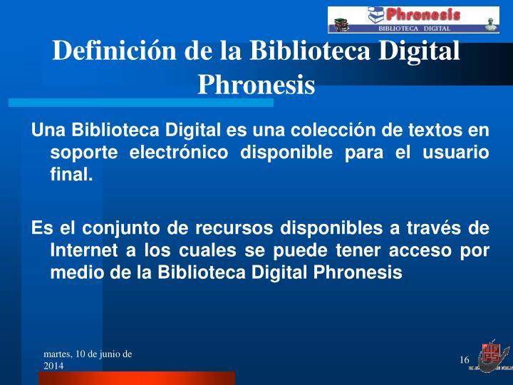Definición de la Biblioteca Digital Phronesis