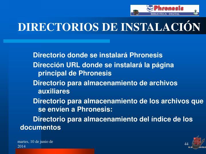 DIRECTORIOS DE INSTALACIÓN