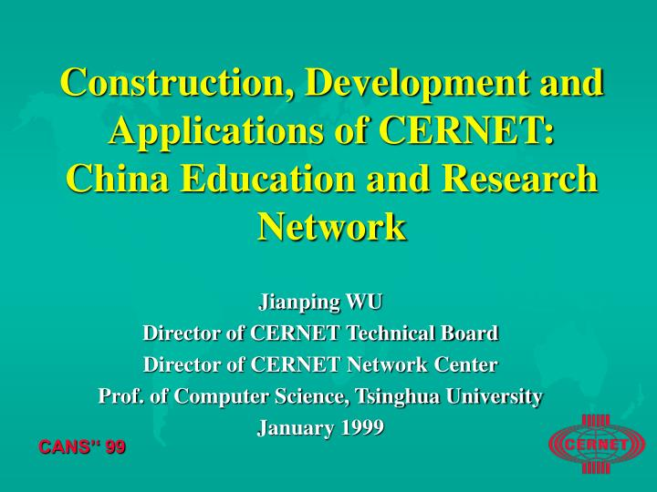 construction development and applications of cernet china education and research network n.