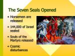 the seven seals opened