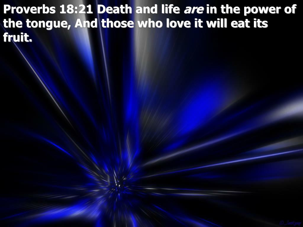Proverbs 18:21 Death and life