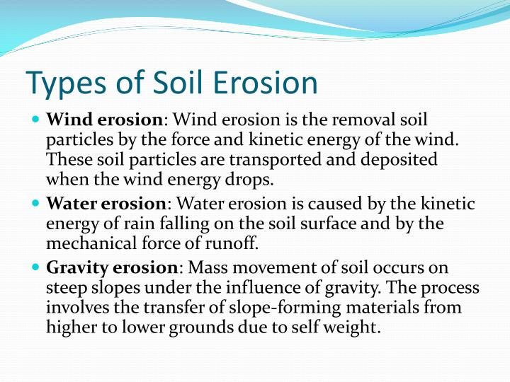 Ppt erosion of soils powerpoint presentation id 1390120 for Types of soil and its uses