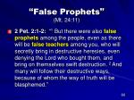 false prophets mt 24 1143