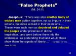 false prophets mt 24 1145