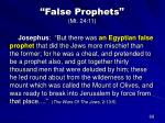 false prophets mt 24 1146