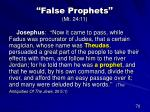 false prophets mt 24 1147