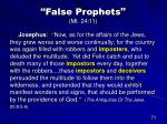 false prophets mt 24 1148