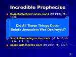 incredible prophecies