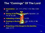 the comings of the lord