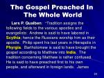 the gospel preached in the whole world59