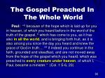 the gospel preached in the whole world61