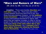 wars and rumors of wars mt 24 6 7a mk 13 7 8a lk 21 9 10