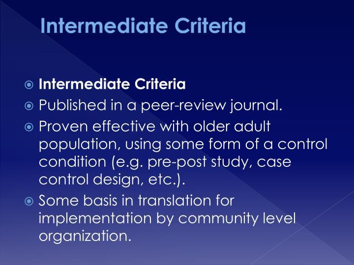 Intermediate Criteria